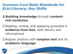 common core state standards for ela literacy key shifts