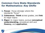 common core state standards for mathematics key shifts