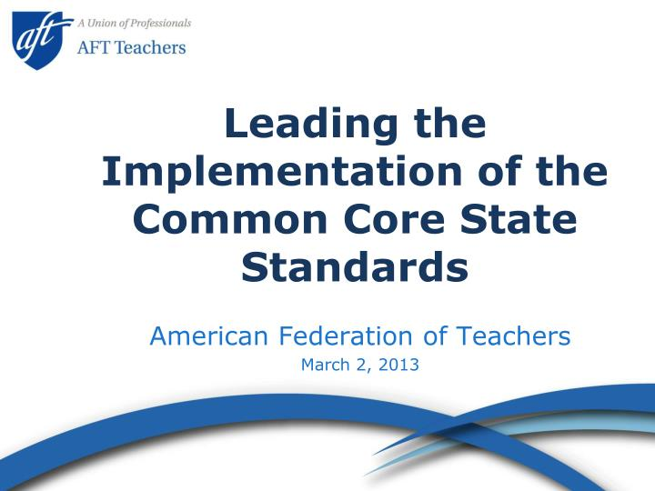 leading the implementation of the common core state standards n.
