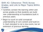 shift 2 coherence think across grades and link to major topics within grades
