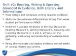 shift 2 reading writing speaking grounded in evidence both literary and informational