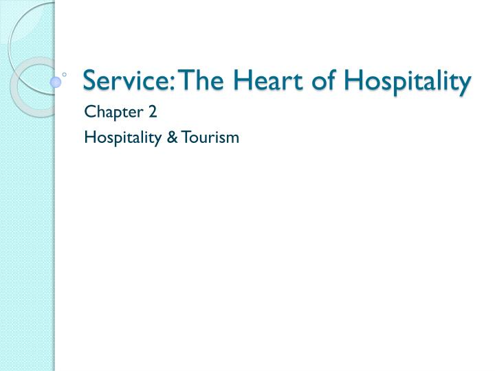 service the heart of hospitality n.