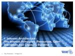 1 internet architecture the internet principles resources open standards and capacity building