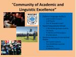 community of academic and linguistic excellence