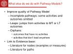what else do we do with pathway models