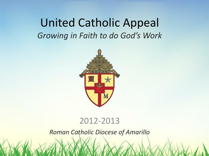 united catholic appeal growing in faith to do god s work n.
