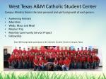 west texas a m catholic student center
