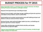 budget process for fy 2015