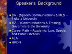 speaker s background