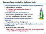 business requirements give the project logic