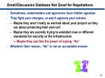 email discussion database not good for negotiations