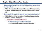 keep the original plan as your baseline