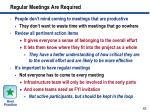 regular meetings are required