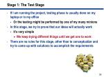 stage 1 the test stage