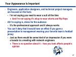 your appearance is important
