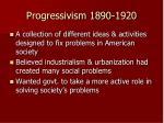 progressivism 1890 1920