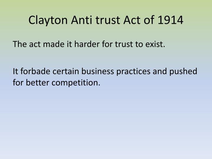 Clayton Anti trust Act of 1914