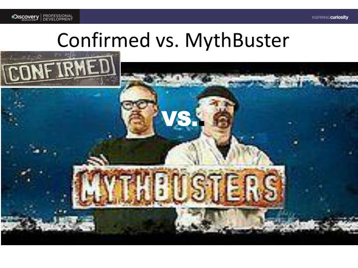 Confirmed vs.