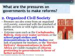 what are the pressures on governments to make reforms1