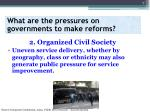 what are the pressures on governments to make reforms2