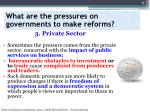 what are the pressures on governments to make reforms3