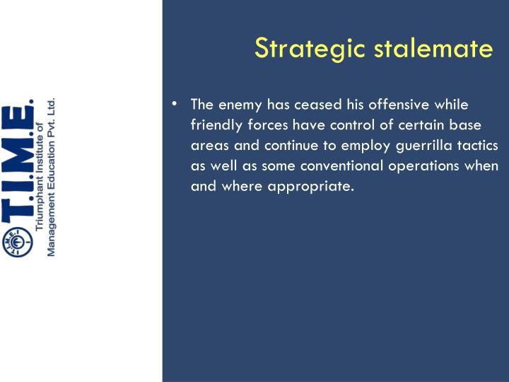 Strategic stalemate