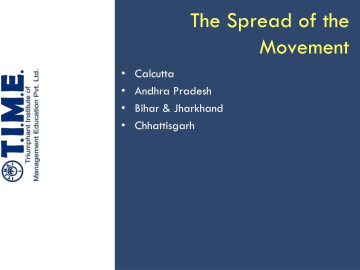 The Spread of the Movement