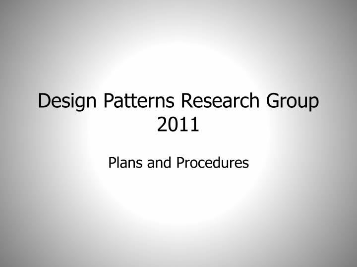 design patterns research group 2011 n.