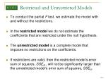 restricted and unrestricted models