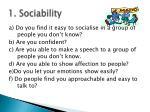 1 sociability