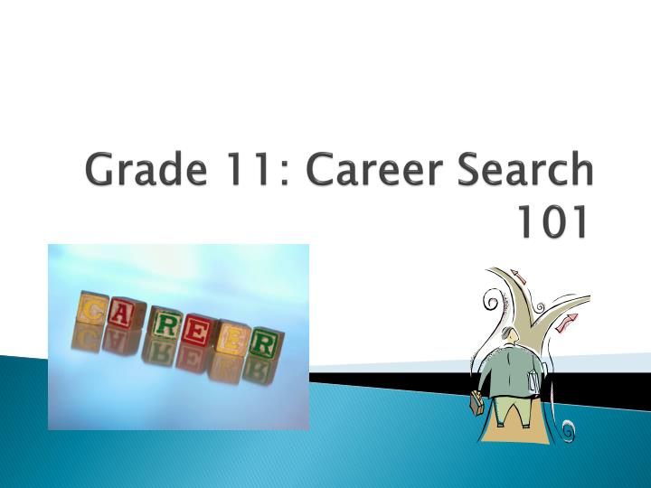 grade 11 career search 101 n.