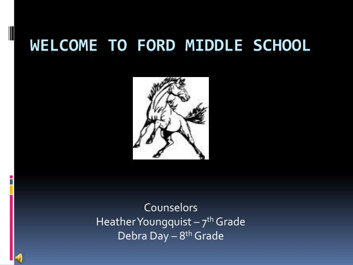 counselors heather youngquist 7 th grade debra day 8 th grade n.