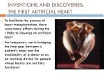 inventions and discoveries the first artificial heart
