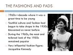 the fashions and fads
