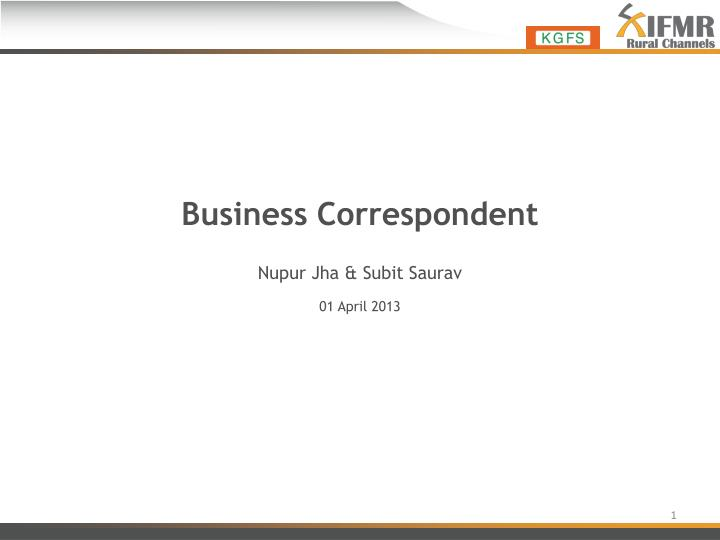 business correspondent n.