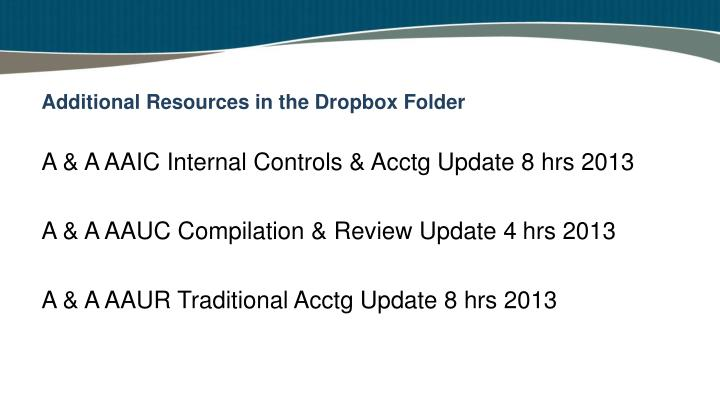 Additional resources in the dropbox folder