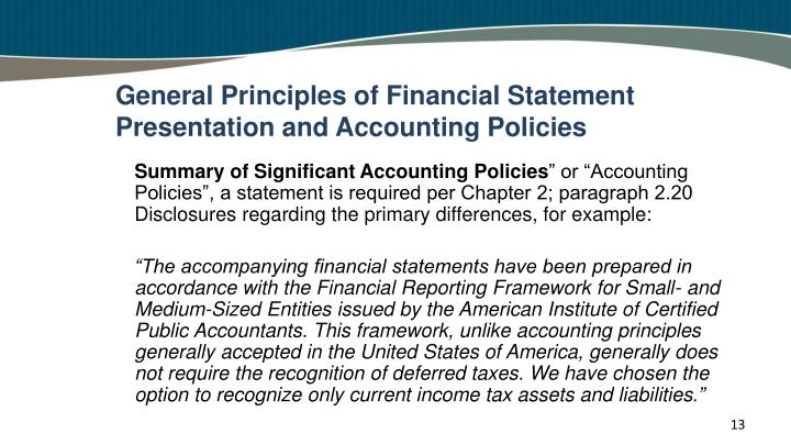 General Principles of Financial Statement Presentation and Accounting Policies