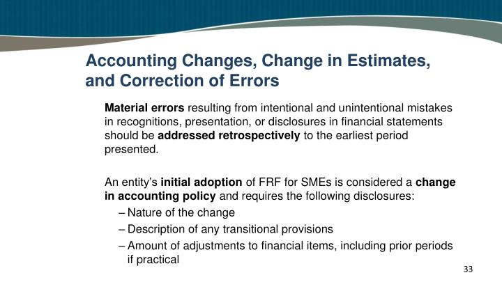 Accounting Changes, Change in Estimates, and Correction of Errors