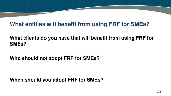 What entities will benefit from using FRF for SMEs?