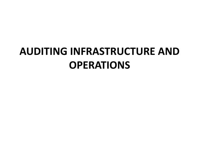 auditing infrastructure and operations n.