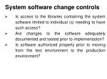 system software change controls