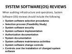system software os reviews