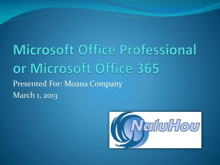 microsoft office professional or microsoft office 365 n.