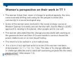 women s perspective on their work in tt 1