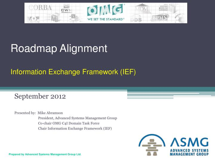 roadmap alignment information exchange framework ief n.