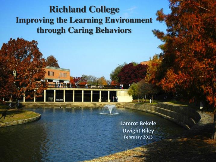 richland college improving the learning environment through caring behaviors n.
