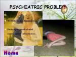 psychiatric problem
