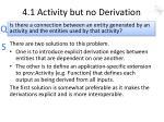 4 1 activity but no derivation