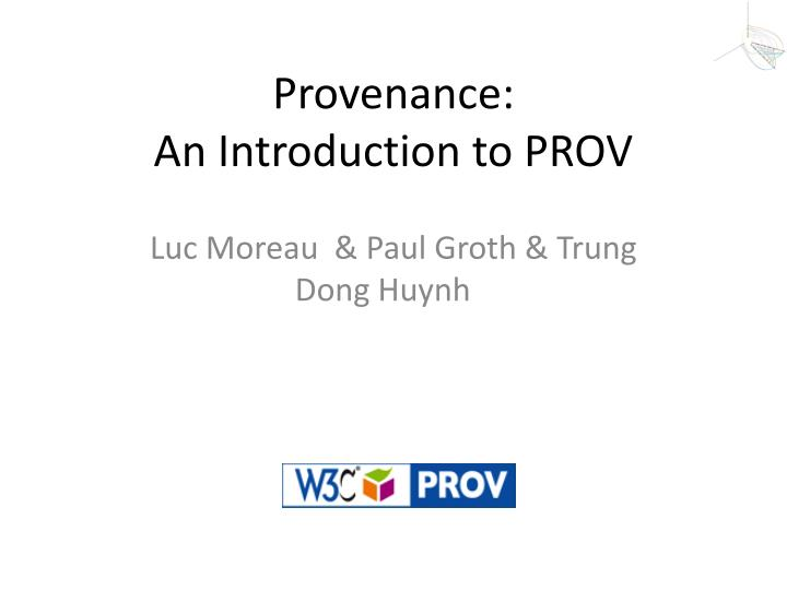 provenance an introduction to prov n.