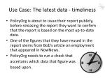 use case the latest data timeliness
